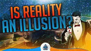 Virtual Reality an illusion